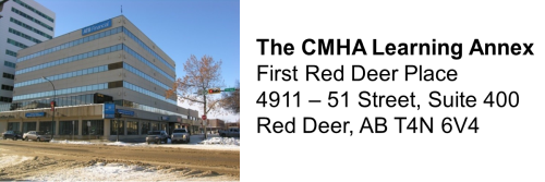 The CMHA Learning Annex First Red Deer Place 4911 – 51 Street, Suite 400 Red Deer, AB T4N 6V4